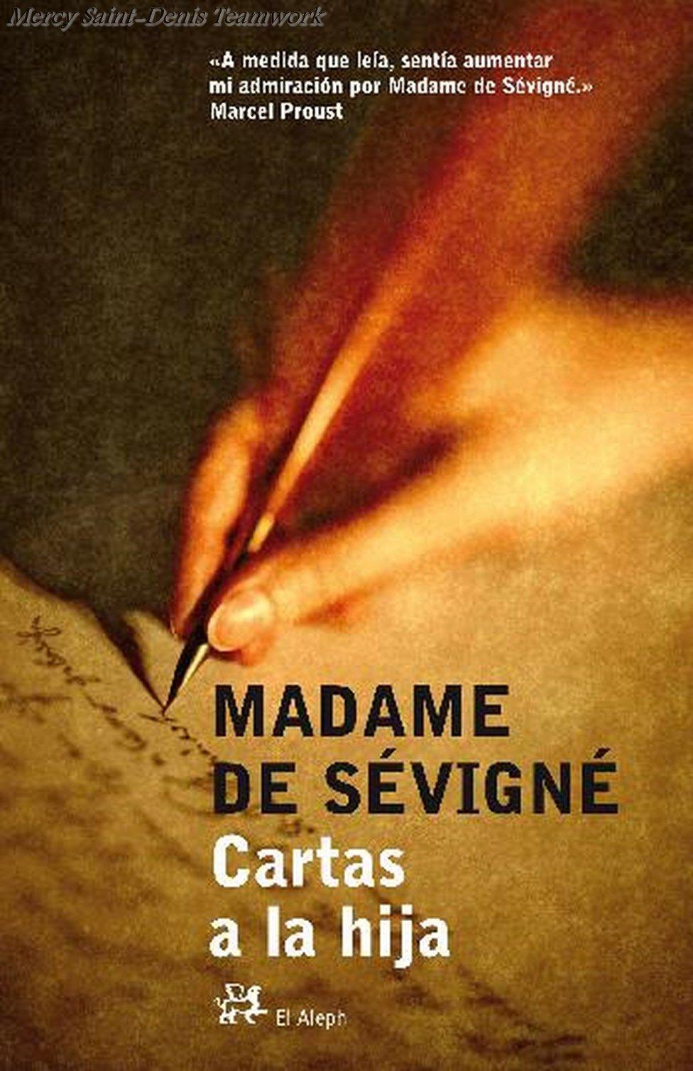 Madame De Sevigne Cartas A La Hija Mujer Inteligente Y Cultivada