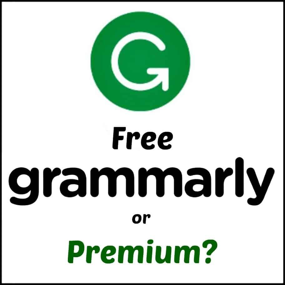 Grammarly Free Or Premium. I write and Grammarly does the