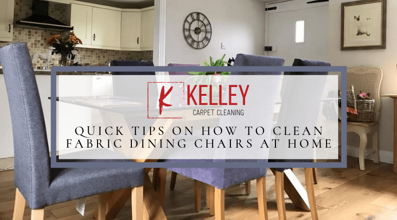Quick Tips On How To Clean Fabric Dining Chairs At Home Fabric Dining Chairs Dining Chairs Cleaning Upholstery