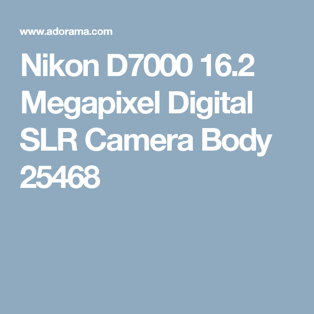 Nikon D7000 16.2 Megapixel Digital SLR Camera Body 25468