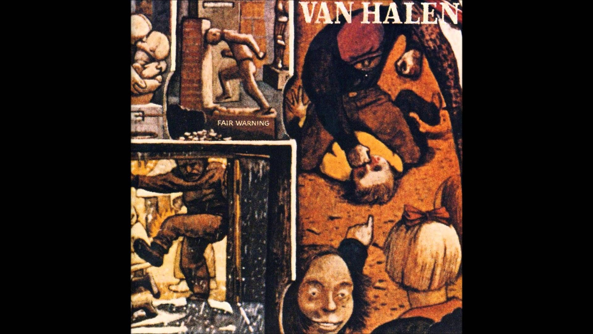 Van Halen Fair Warning Full Album 1981 Van Halen Fair Warning Eddie Van Halen Van Halen