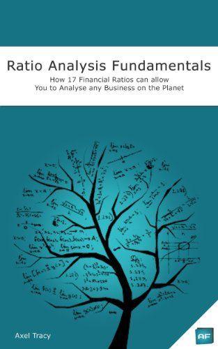 Ratio Analysis Fundamentals How  Financial Ratios Can Allow You