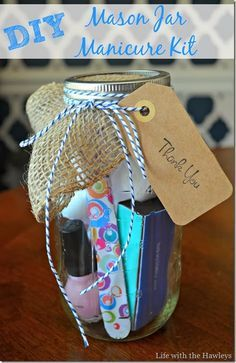 Diy mason jar manicure kit hostess gift for bridal shower for Best thank you gifts for hostess