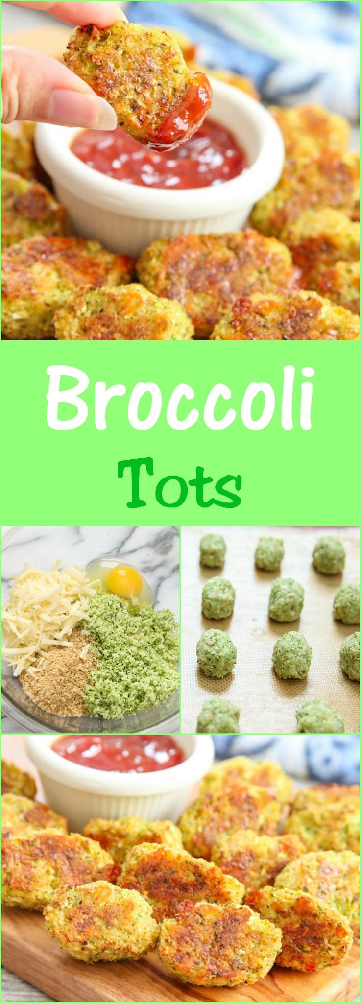 Broccoli Tots Ingredients:      1 1/2 cups lightly packed finely chopped raw broccoli (it's best to run broccoli through a food processor; 1 head will yield about 1 1/2 cups)     1/2 cup Italian seasoned panko bread crumbs (if you use non-seasoned panko bread crumbs, make sure to add Italian seasoning to your mix)     1/2 cup shredded cheddar cheese     1 large egg
