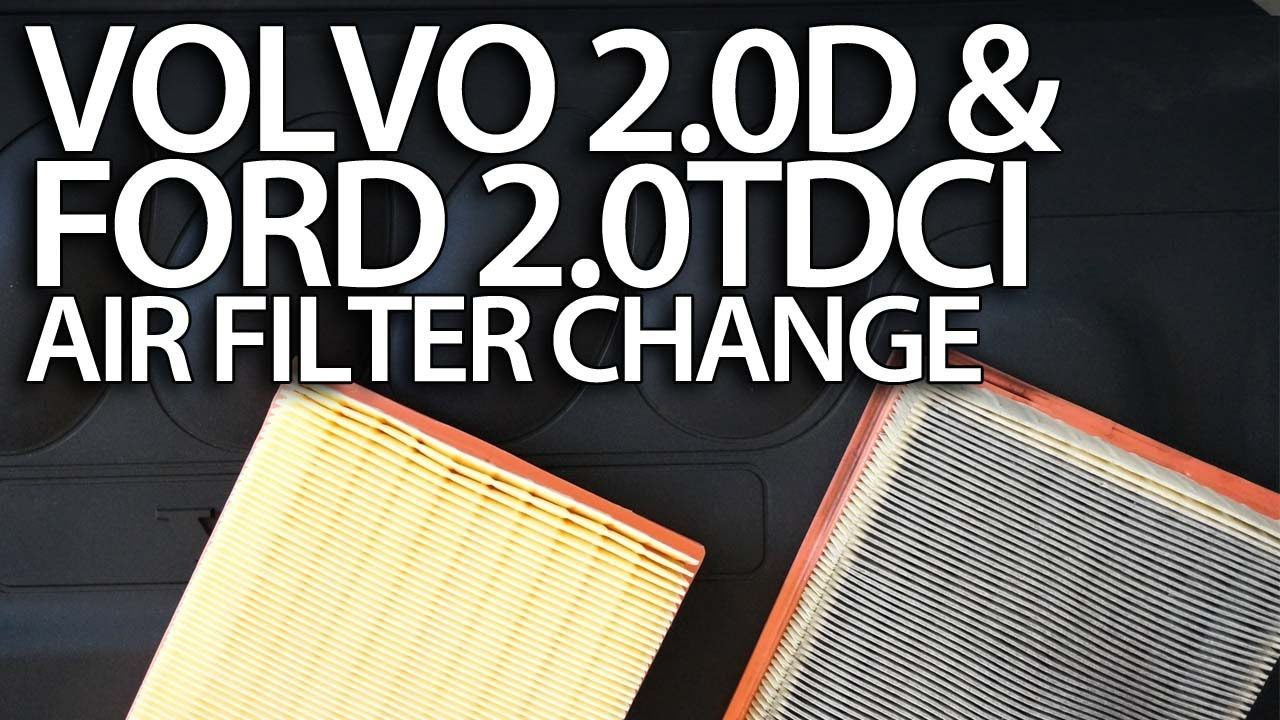 How To Change Air Filter Volvo 2 0d Ford 2 0tdci 136ps C30 S40
