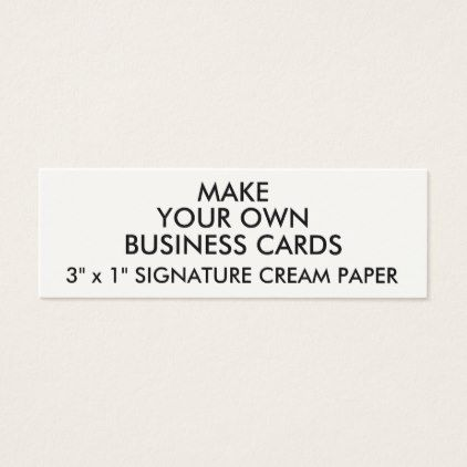 Custom personalized cream slim business cards custom personalized cream slim business cards create your own gifts personalize cyo custom reheart Gallery