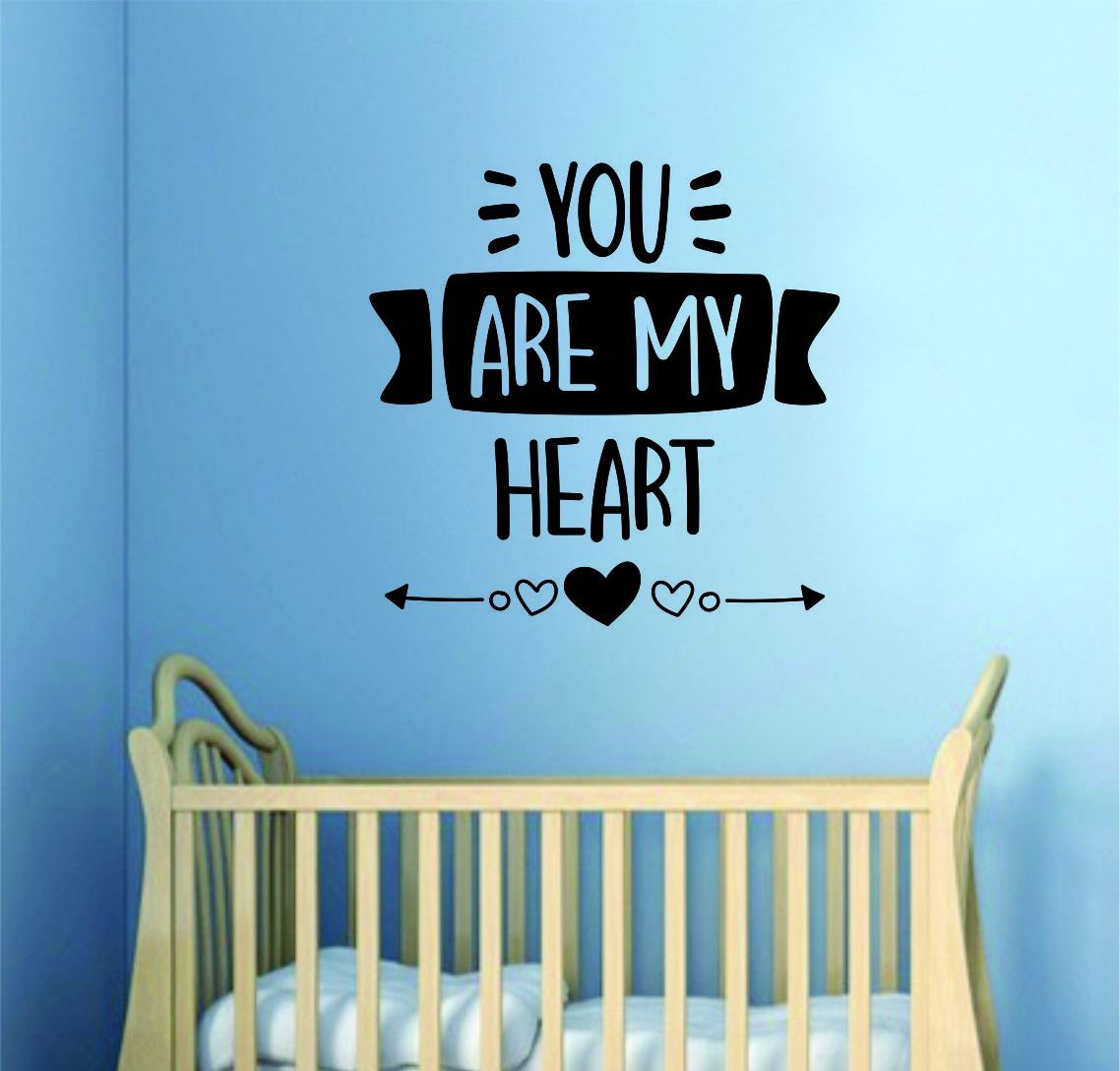 You Are My Heart Decal Sticker Wall Vinyl Art Wall Bedroom Room Home Decor Inspirational Kids Baby Nursery Playroom Son Daughter - black