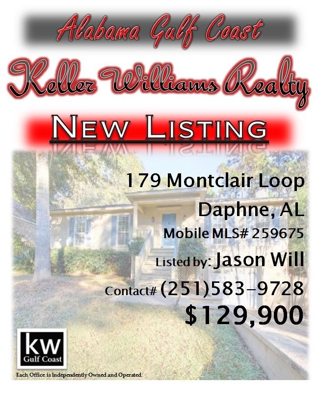 179 Montclair Loop, Daphne, AL...MLS# 259675...$129,900...Turn-Key-Ready in popular golf community with hardwood flooring, NEW carpet, NEW kitchen appliances, NEW washer & Dryer & NEW interior paint. ALL appliances convey. Rear deck offers great privacy and is an ideal space for entertaining. The single car garage is oversized in depth and features workshop area & added storage under the stairs. Home is in walking distance to community outdoor pool. Contact Jason Will at 251-583-9728.