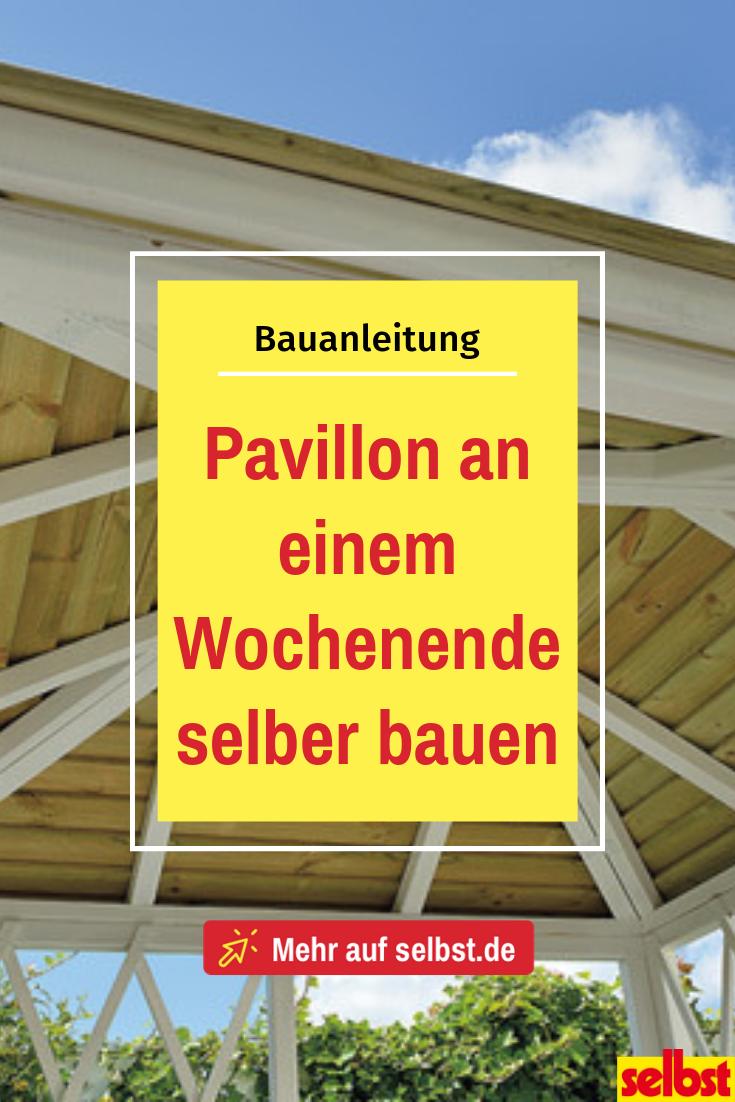 Gartenpavillon | selbst.de