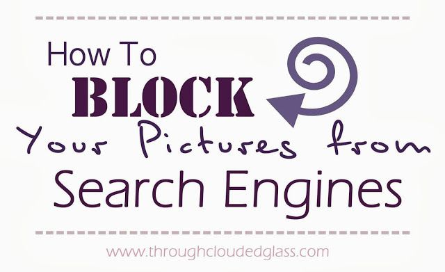 How To Keep Your Pictures From Appearing In Searches With Images