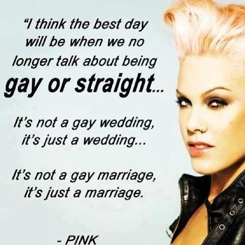 P!nk on marriage equality.
