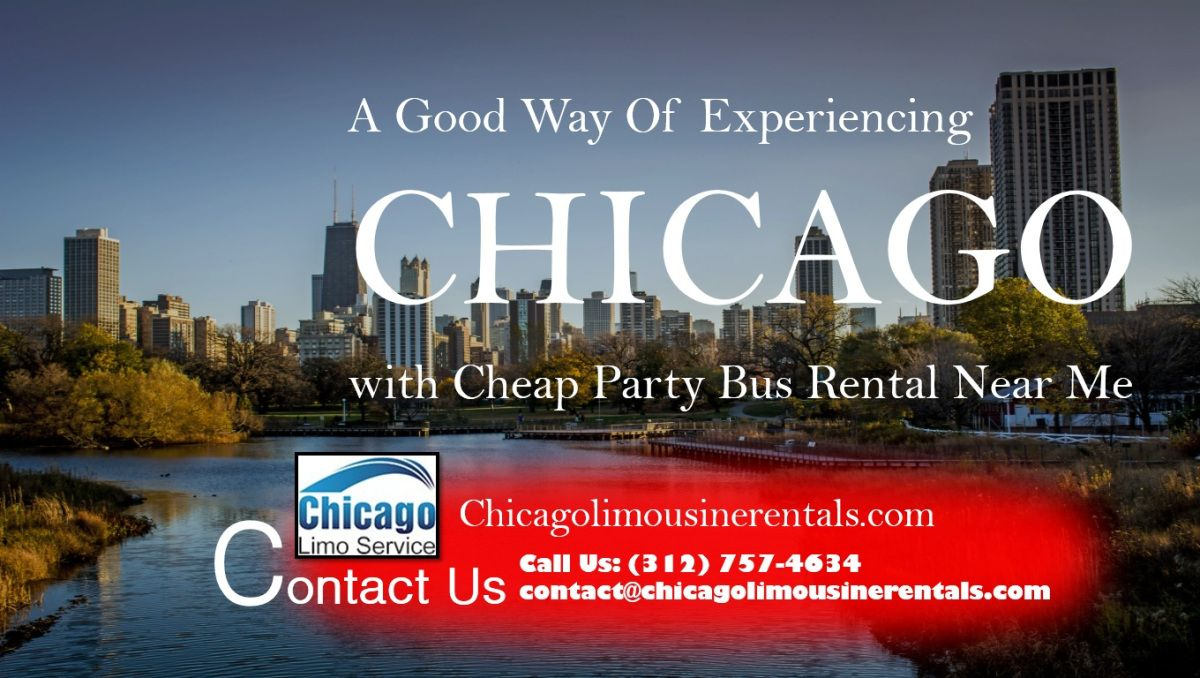 A good way of experiencing chicago with cheap party bus