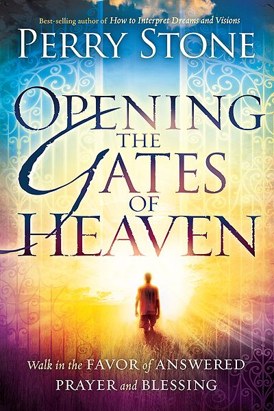 Opening the gates of heaven by perry stone this book was so good opening the gates of heaven walk in the favor of answered prayer and blessing perry stone 9781616386535 amazon books fandeluxe Image collections