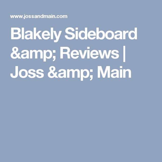 Blakely Sideboard & Reviews | Joss & Main