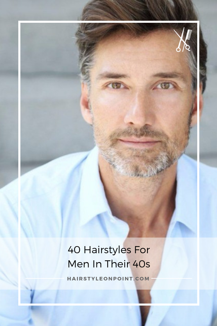 40 hairstyles for men in their 40s | haircuts for older men