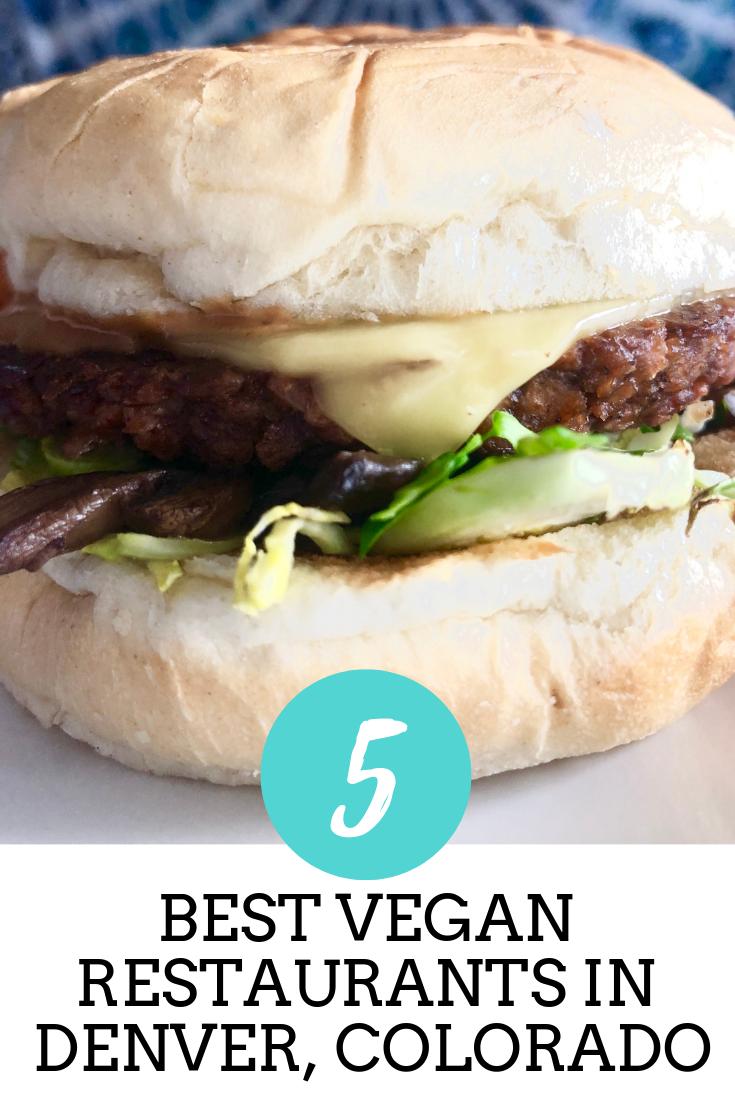 Top 5 Vegan Restaurants In Denver Colorado That Vegan Wife Best Vegan Restaurants Vegan Restaurants Vegan Cafe