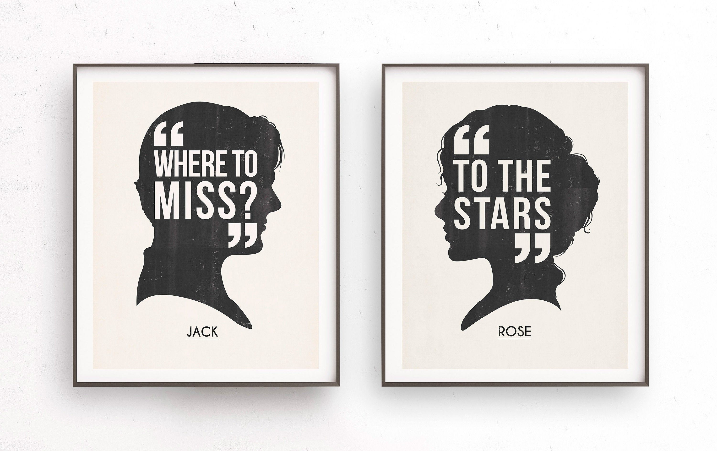 Jack and Rose art, Titanic movie, Where to miss, To the starts, Love quote gift, Jack Dawson, Rose Dawson, Girlfriend gift, Ill never let go