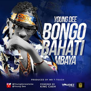 Download New Audio : Young Dee - Bongo Bahati Mbaya