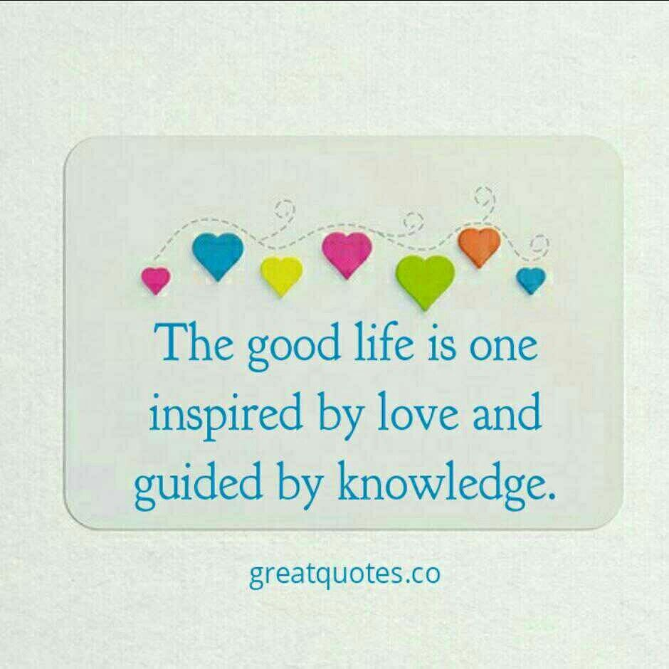 Good Life Quotes The Good Life Is One Inspiredlove And Guidedknowledge