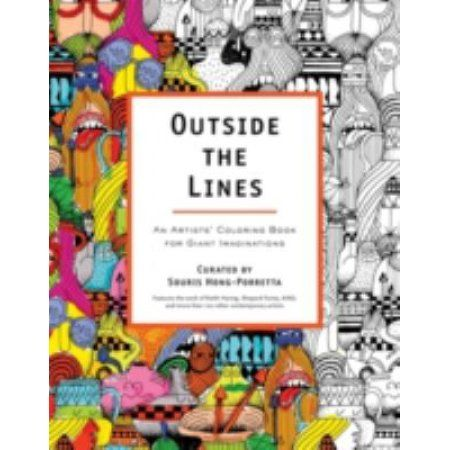Outside the Lines Adult Coloring Book: An Artists\' Coloring Book for ...