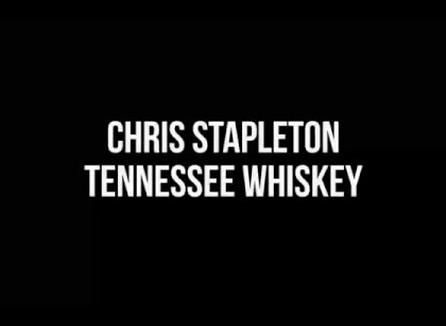 3 Chris Stapleton Tennessee Whiskey Lyrics - YouTube