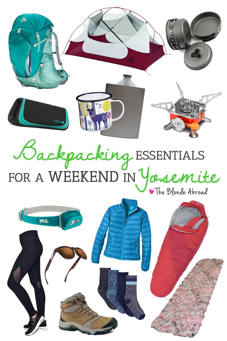 Backpacking Essentials for a Weekend in Yosemite • The Blonde Abroad
