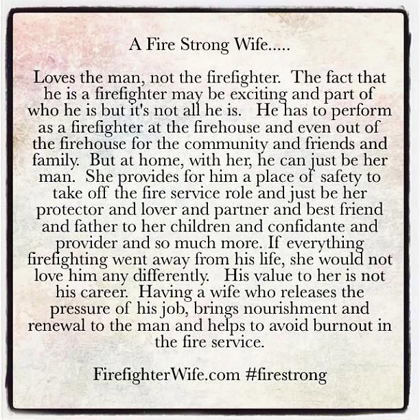 A Fire Strong Wife | My honey | Firefighter wife quotes