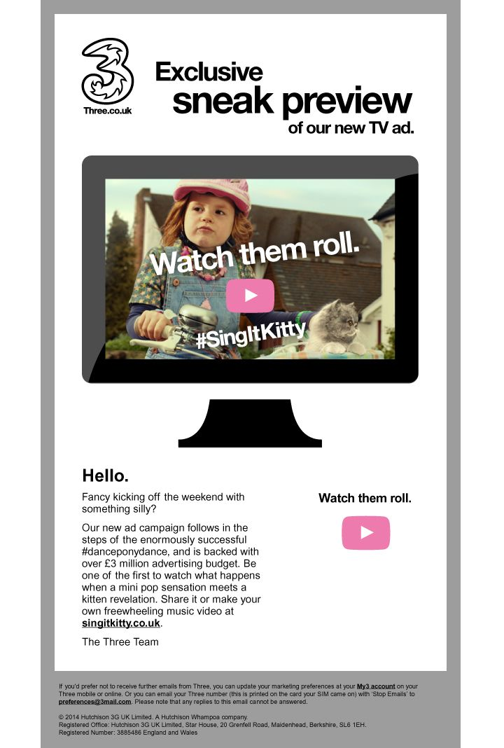 Three Tv Ad Preview Email For Singitkitty Email Campaign Tv