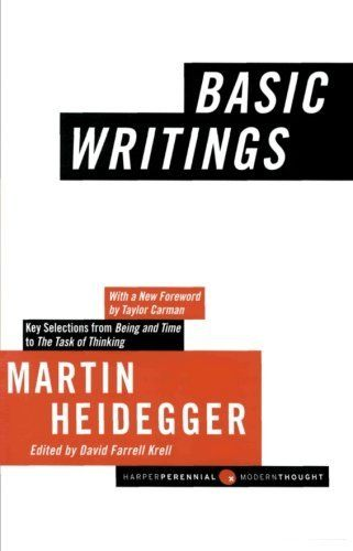 Basic Writings By Martin Heidegger 10 65 Author Martin Heidegger Publisher Harper Perennial Modern Classics Rev Writing Martin Heidegger Reading Writing
