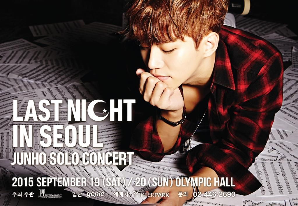 "JUNHO (From 2PM) 2015 SOLO CONCERT ""LAST NIGHT IN SEOUL"" 8PM(KST)! HOTTEST 6th Silver Pre-Sale http://goo.gl/8Or1Rz"