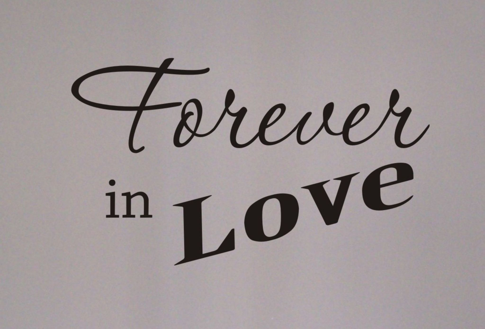 Forever In Love Quotes Cool Forever In Love Wall Decal  Pinterest  Wall Decals Walls And