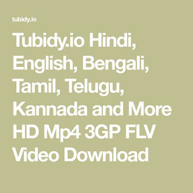 Tubidy Io Hindi English Bengali Tamil Telugu Kannada And More Hd Mp4 3gp Flv Video Download In 2020 Music Search Video Downloader App Free Music