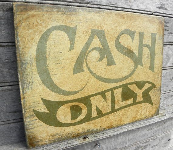 Cash Only sign, wooden, original, wall hanging sign, faux vintage ...