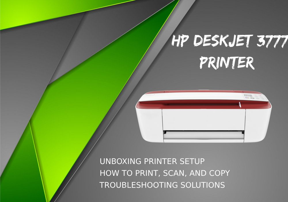 Follow The Simple Solutions For Hp Deskjet 3777 Printer Setup And To Troubleshoot Provided Here Hpsupport Hppsd Printer Hp Printer Software Support
