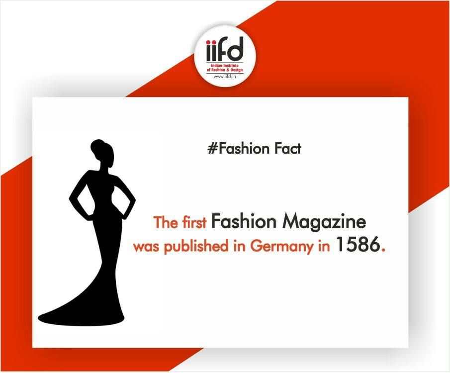 The First Fashion Magazine Was Published In Germany In 1586 Iifd Fashionfact Iifdf Fashion Designing Course Fashion Designing Institute Fashion Institute