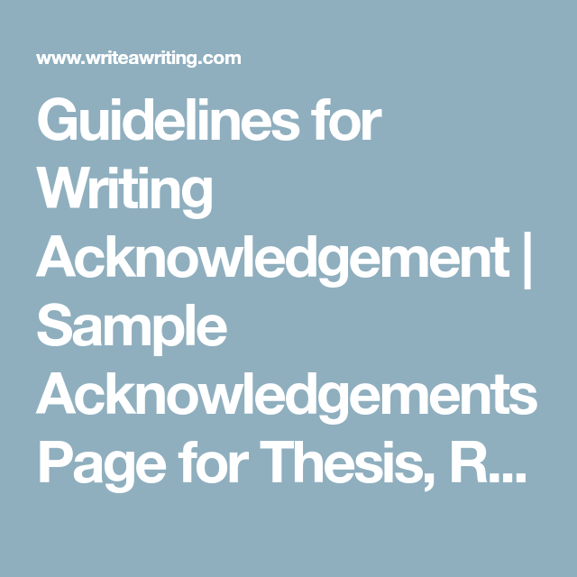 Guidelines For Writing Acknowledgement  Sample Acknowledgements
