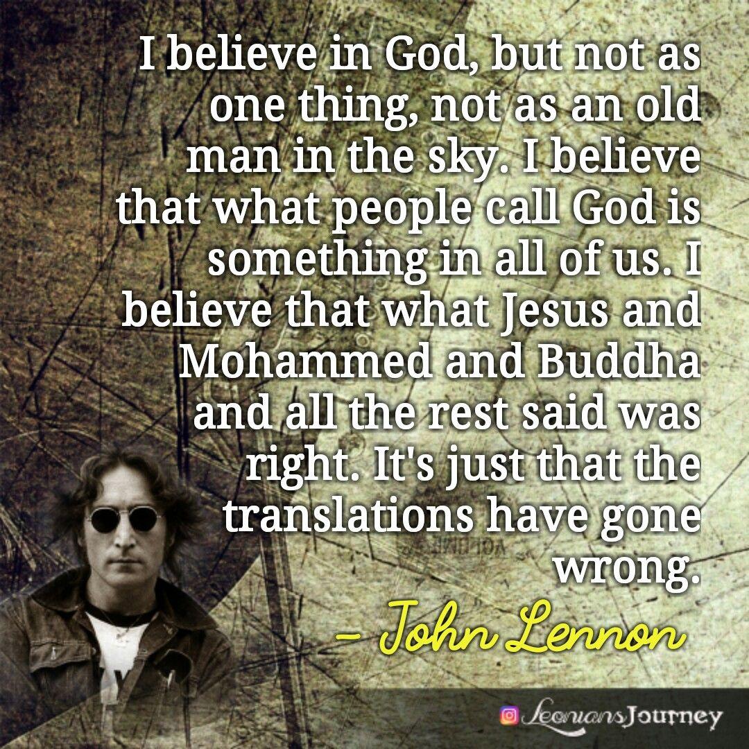 John Lennon John Lennon Quotes God Spirituality Jesus Buddha Mohammed John Lennon Quotes Beatles Quotes Spiritual Quotes