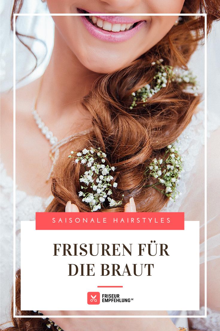 Welche Brautfrisur Passt Zu Mir Brautfrisur Braut Frisuren