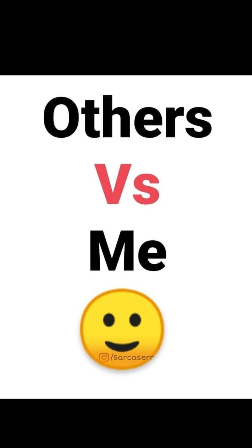 Others Vs Me