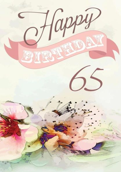 Happy Birthday 65 Books For Women Journal Notebook Year Old Journalin