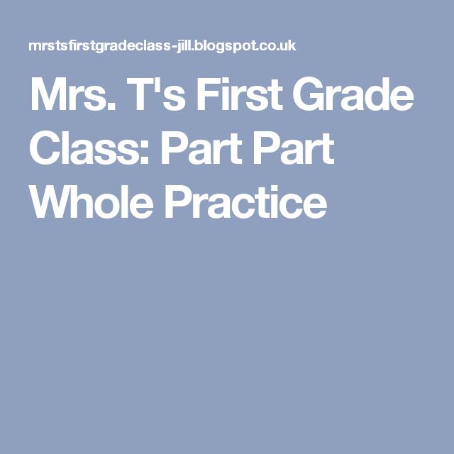 Mrs Ts First Grade Class Part Part Whole Practice Maths Mastery