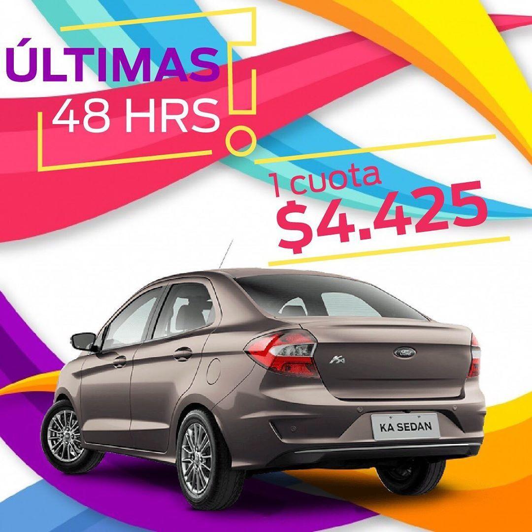 Ultimas 48 Horas Para Tener Tu Ford Con El Mejor Plan Ka S