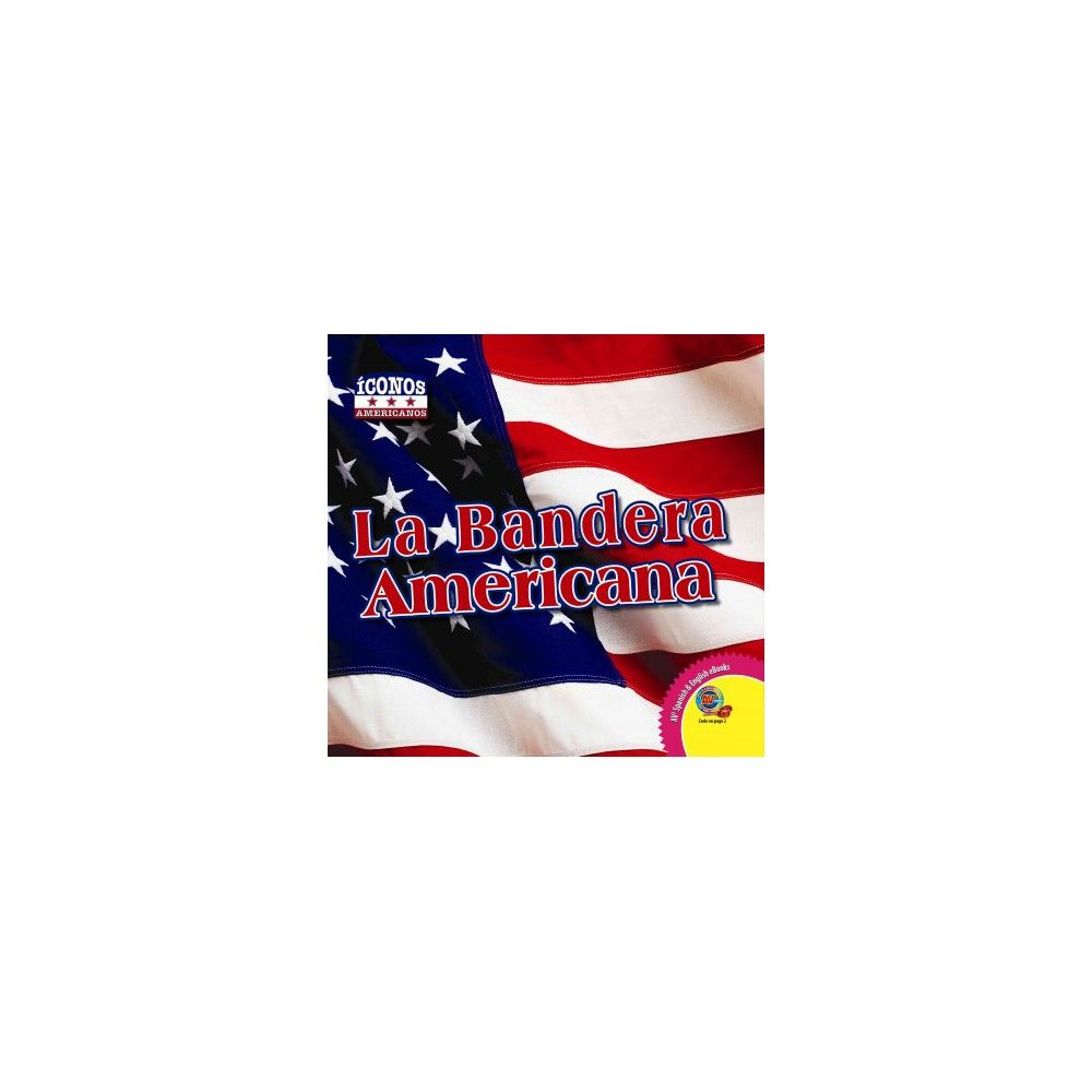 La Bandera Americana / The American Flag (Hardcover) | Products ...