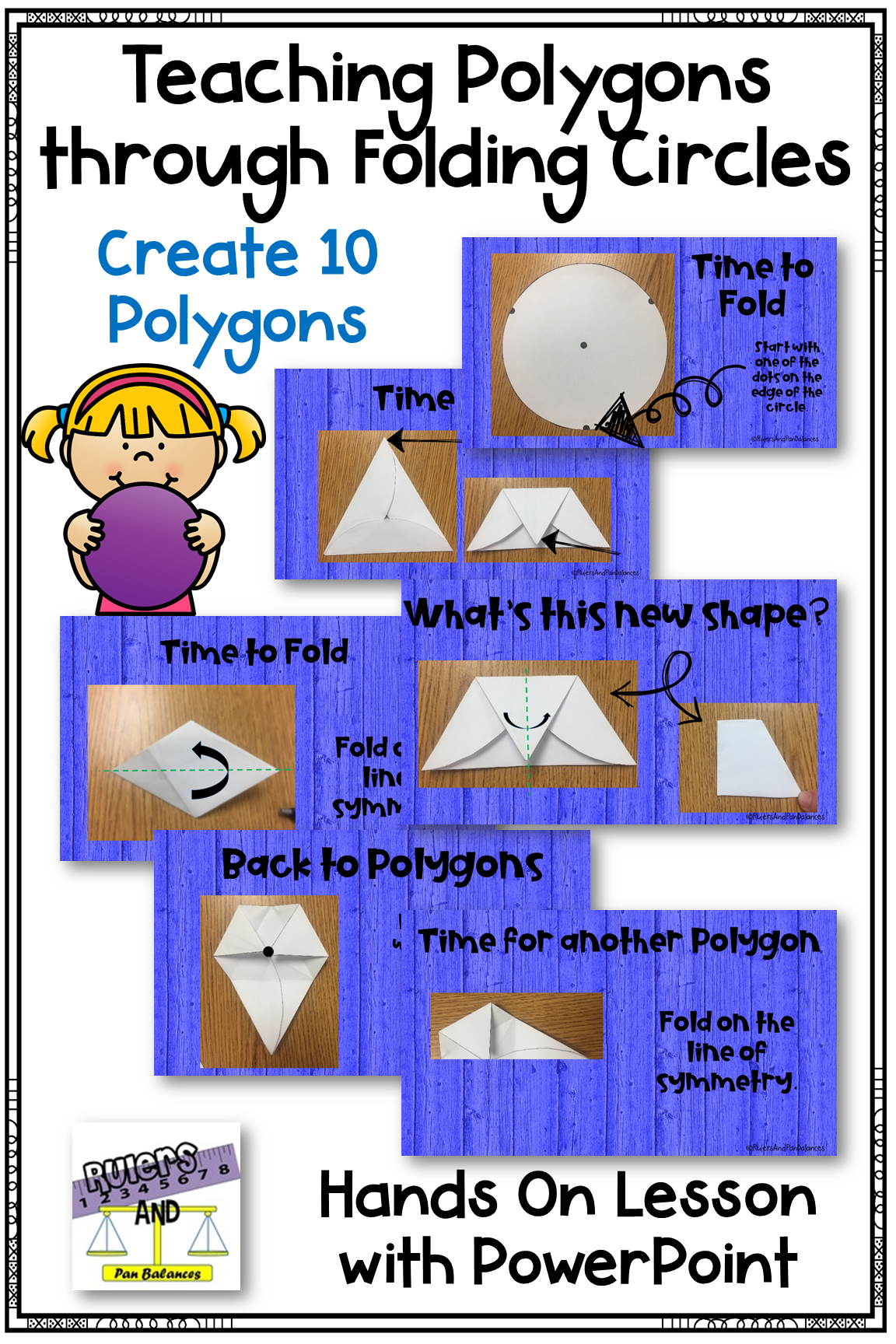 Engage Students In A Powerful Hands On Lesson Students Will Be Start Will A Circle And Fold It Into Ten Diffe Teaching Geometry Math Geometry Math Intervention [ 1728 x 1152 Pixel ]