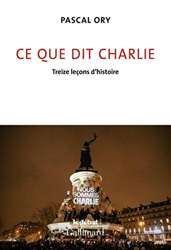 Ce Que Dit Charlie Treize Lecons D Histoire Le Debat Gratuit En 2020 Livre Islam Telechargement Livre