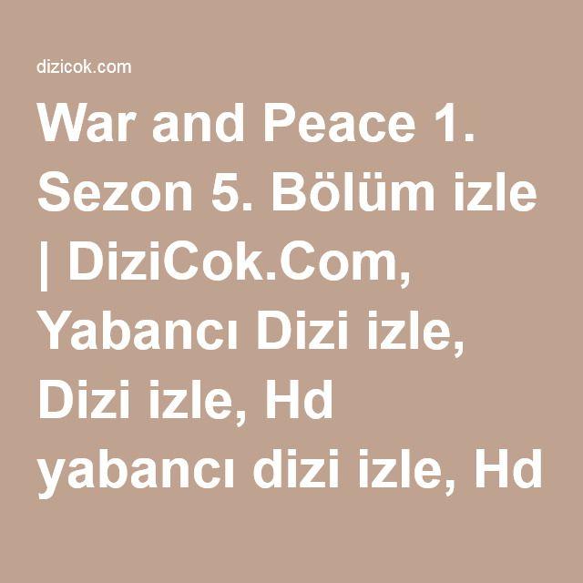 War And Peace 1 Sezon 5 Bolum Izle Izleme