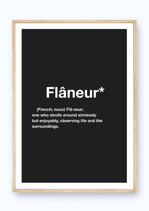 flaneur quote poster