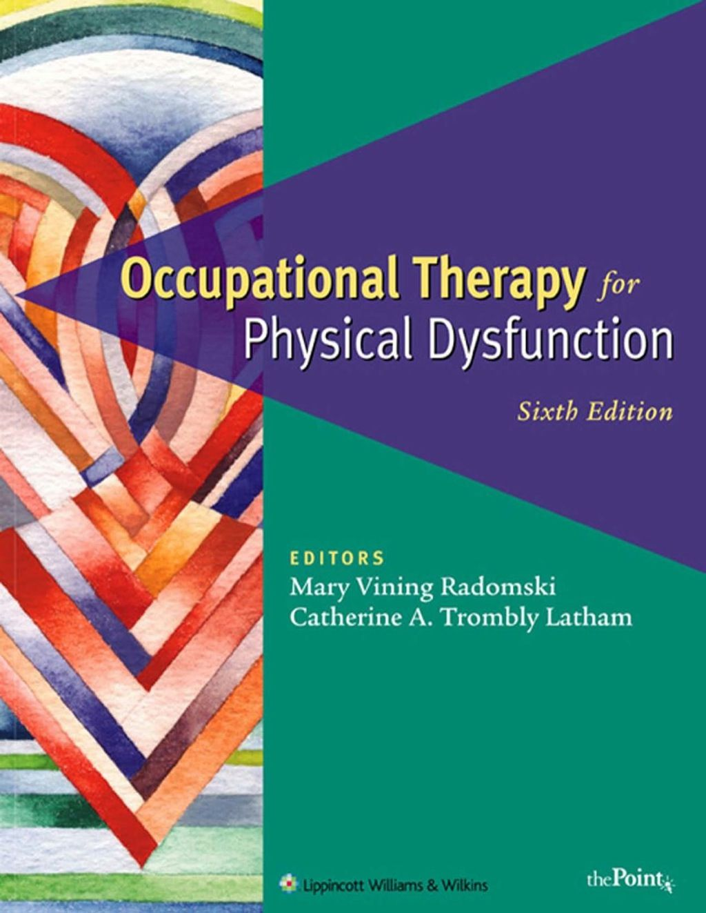Occupational Therapy for Physical Dysfunction (eBook