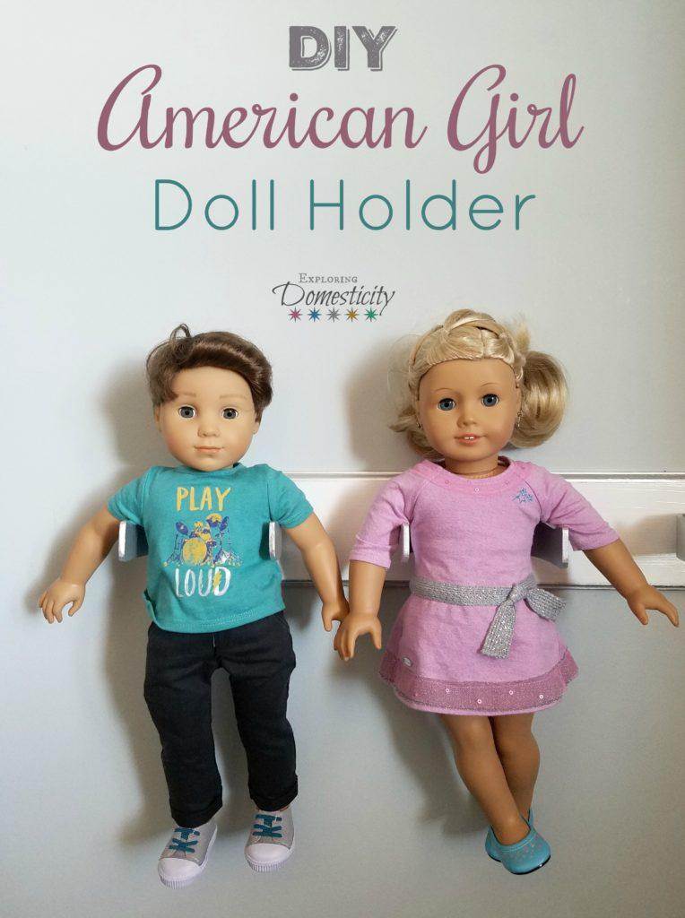 DIY American Girl Doll Holder {or 18 inch doll holder} #18inchdollsandclothes
