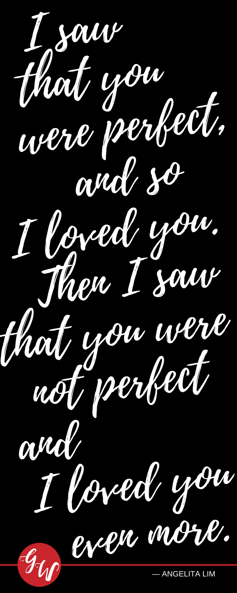 I Just Love You Whatever You Are Right Now And What You Would Be In The Future After We Become One Kutipan